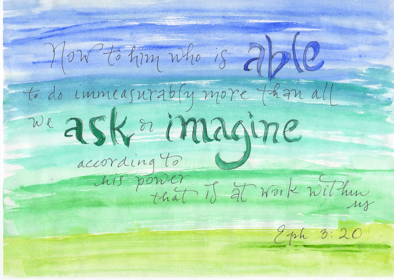 Ephesians 3:20, Watercolor Verses